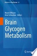 Brain Glycogen Metabolism
