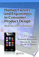 Human Factors and Ergonomics in Consumer Product Design