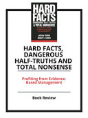 Hard Facts  Dangerous Half truths  and Total Nonsense