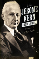 Pdf The Jerome Kern Encyclopedia Telecharger