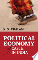 Political Economy of Caste in India