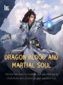 Dragon Blood and Martial Soul ebook