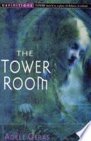 Read Online The Tower Room : Egerton Hall Trilogy 1 Epub