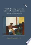 British Boarding Houses in Interwar Women's Literature