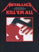 Metallica Kill  Em All Tab