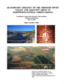 Quaternary Geology of the Missouri River Valley and Adjacent Areas in Northwest-central North Dakota