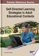 Self Directed Learning Strategies In Adult Educational Contexts