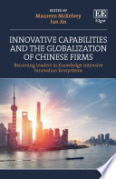 Innovative Capabilities and the Globalization of Chinese Firms