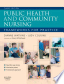 Public Health and Community Nursing E-Book