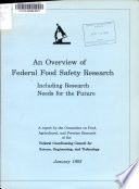 An Overview of Federal Food Safety Research Including Research Needs for the Future
