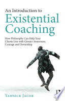 An Introduction to Existential Coaching Book