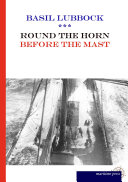 Round the Horn Before the Mast