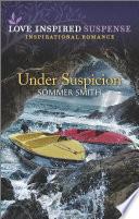 Under Suspicion Book