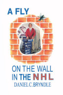 A FLY ON THE WALL IN THE NHL