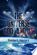 The Universe God And Us