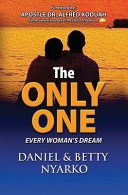 The Only One  Every Woman s Dream Book