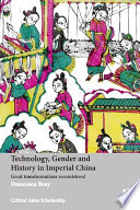 Technology  Gender and History in Imperial China