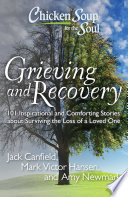 Chicken Soup For The Soul Grieving And Recovery PDF