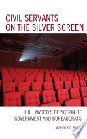 Civil Servants on the Silver Screen Book PDF