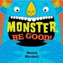 Monster  Be Good