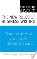 The Truth About the New Rules of Business Writing Book