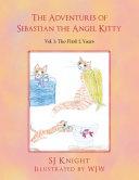 The Adventures of Sebastian the Angel Kitty Book