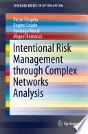 Intentional Risk Management through Complex Networks Analysis Book
