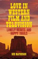 Love in Western Film and Television [Pdf/ePub] eBook