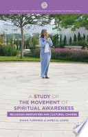 A Study Of The Movement Of Spiritual Awareness