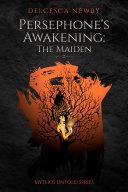 Persephone's Awakening: The Maiden (Book #2) [Pdf/ePub] eBook