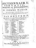 Dictionnaire portatif, François et Hollandois, de mr. Pierre Marin