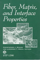 Fiber, Matrix, and Interface Properties