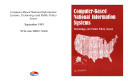 Computer based national information systems   technology and public policy issues
