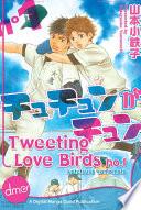 Tweeting Love Birds Vol  1
