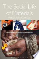 The Social Life of Materials