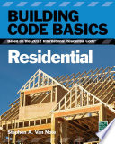 Building Code Basics: Residential, 2012 IRC