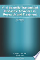 Viral Sexually Transmitted Diseases  Advances in Research and Treatment  2011 Edition