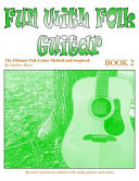 Fun with Folk Guitar Method and Songbook