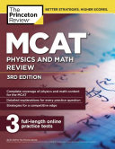 MCAT Physics and Math Review  3rd Edition Book