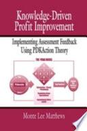 Knowledge-Driven Profit Improvement