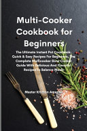 Multi Cooker Cookbook for Beginners