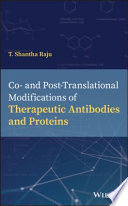 Co  and Post Translational Modifications of Therapeutic Antibodies and Proteins