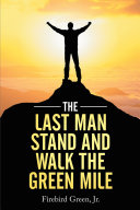The Last Man Stand and Walk the Green Mile [Pdf/ePub] eBook