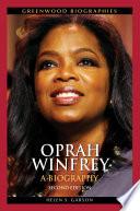 """""""Oprah Winfrey: A Biography, Second Edition"""" by Helen S. Garson"""