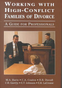 Working with High conflict Families of Divorce