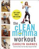 The cLEAN Momma Workout Pdf/ePub eBook