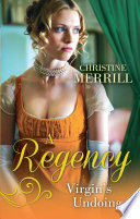 A Regency Virgin s Undoing  Lady Drusilla s Road to Ruin   Paying the Virgin s Price