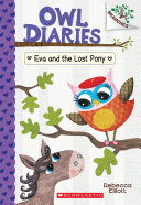 Eva and the Lost Pony: A Branches Book (Owl Diaries #8) Pdf/ePub eBook