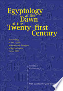 Egyptology at the Dawn of the Twenty-first Century: Archaeology