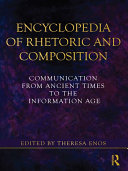 Encyclopedia of Rhetoric and Composition